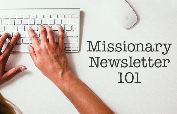 how to write a missionary newsletter
