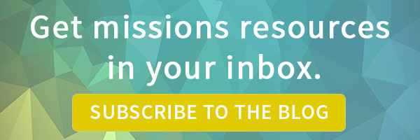 Get missions resources in your inbox. Subscribe to the blog.