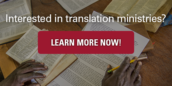 Interested in translation ministries? Learn more now!