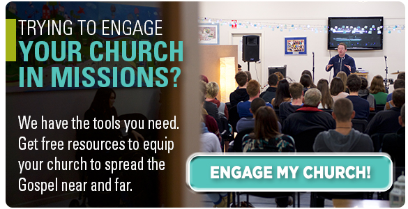 Trying to engage your church in missions? Get resources from our church engagement team!