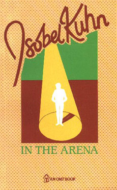In the Arena by Isobel Kuhn
