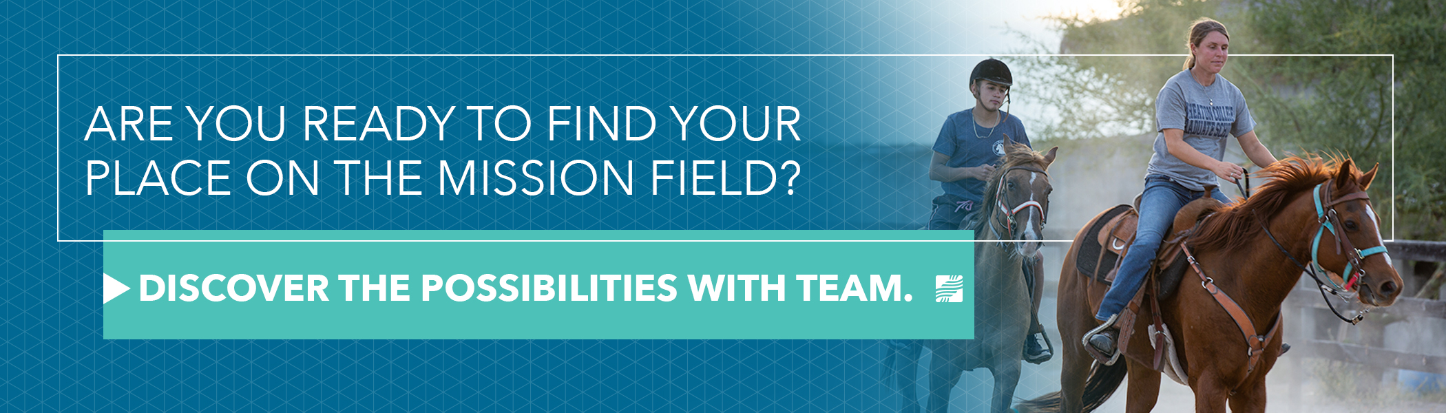 Find your place on the mission field. Click here to explore service with TEAM!