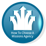 How To Choose A Missions Agency
