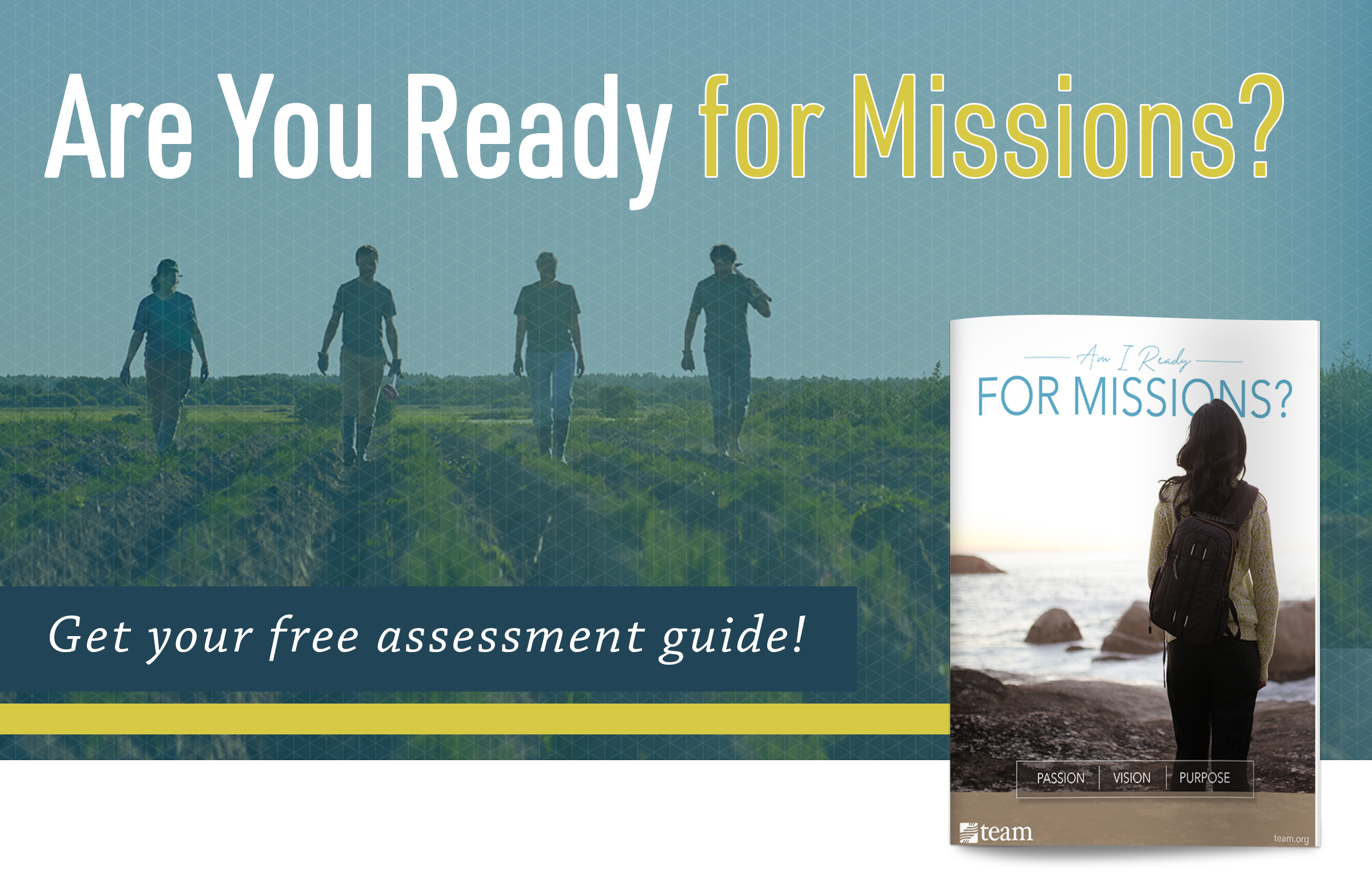 Are you ready for missions? Get your free assessment guide!